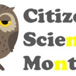 Citizen Science – Not Just for the Birds!
