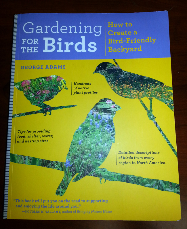 Review – Gardening For the Birds: How to Create a Bird-Friendly Backyard