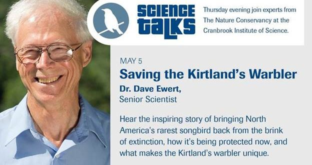Saving the Kirtland's Warbler – Science Talks