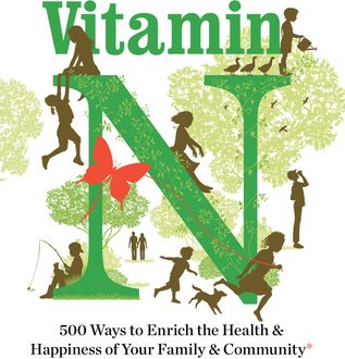 Vitamin N by Richard Louv