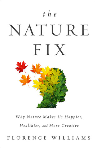 How Much Nature Do We Need? Review of The Nature Fix