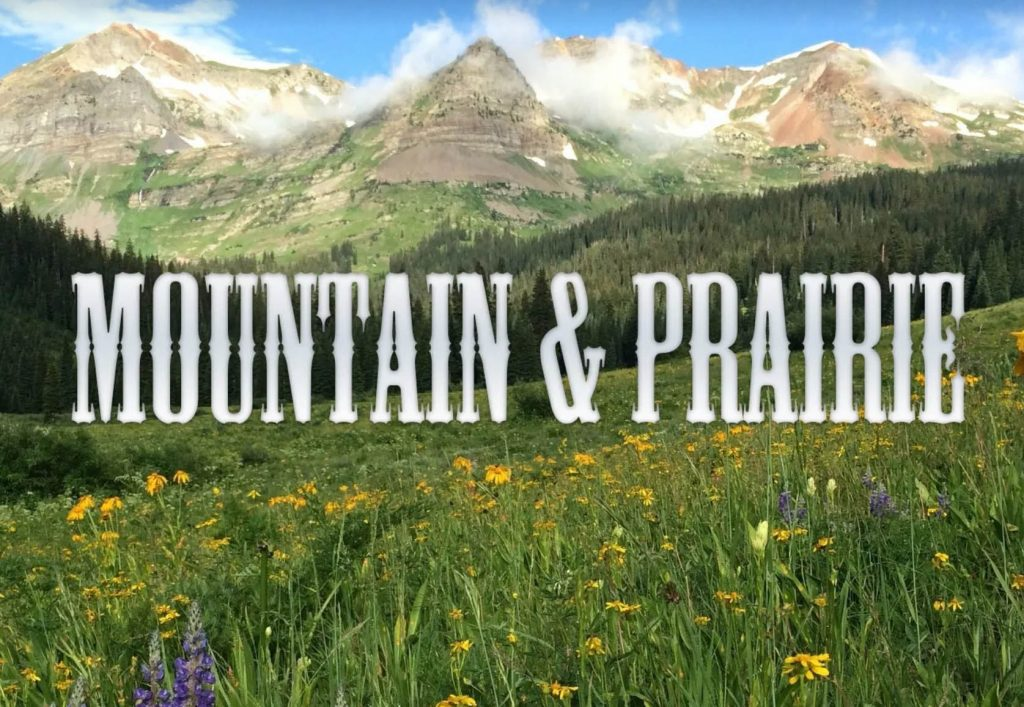 Mountain and Prairie Podcast